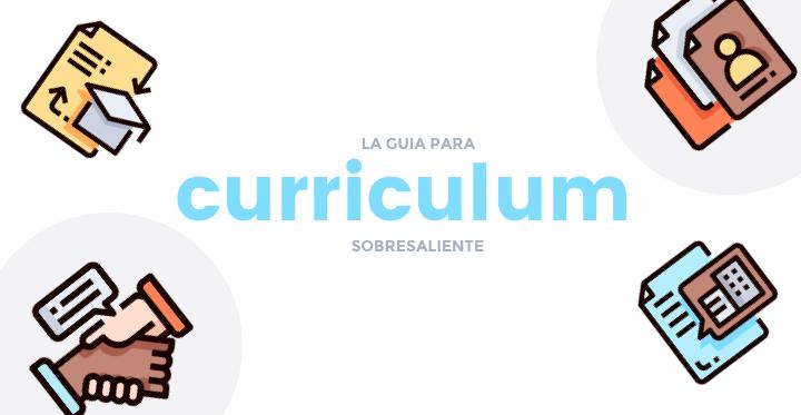 Guía para redactar un Curriculum SOBRESALIENTE