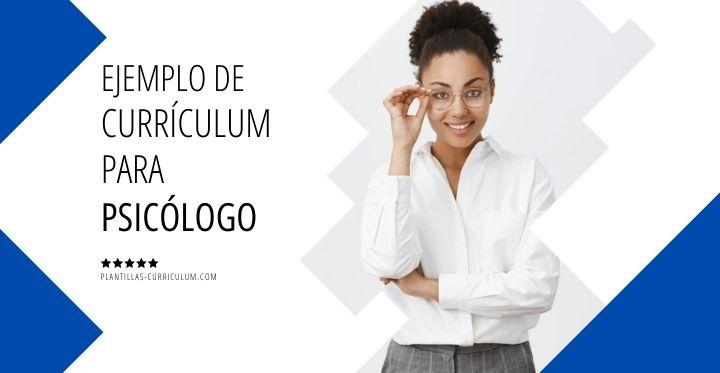 Ejemplo de currículum para psicólogo